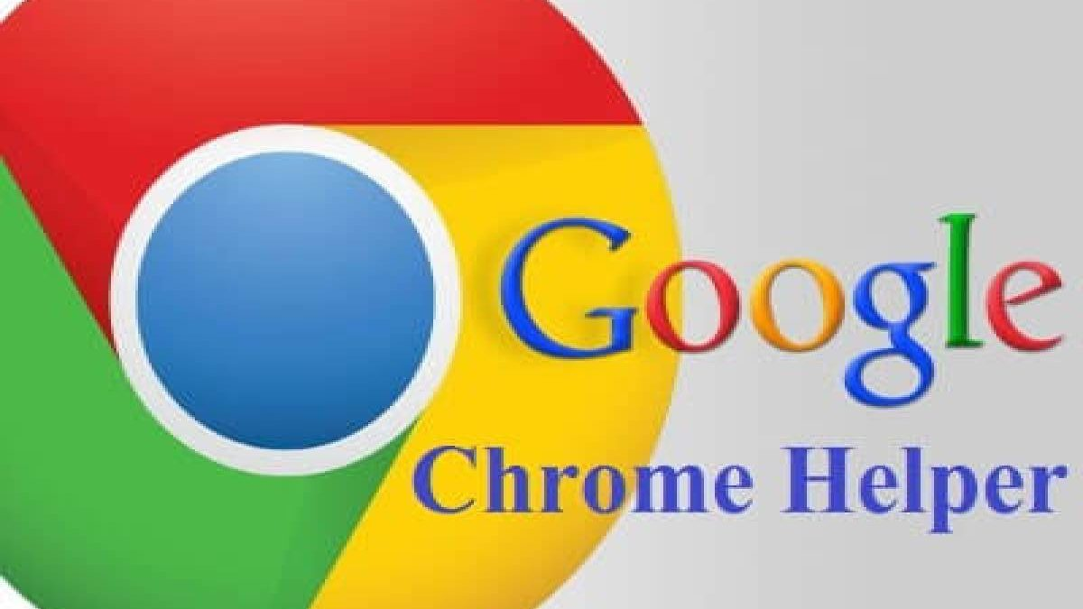 What is Google Chrome Helper? – Definition, Information, and More