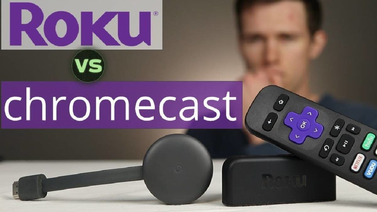 Roku vs Chromecast – Connections, Picture Quality, Controls, and More