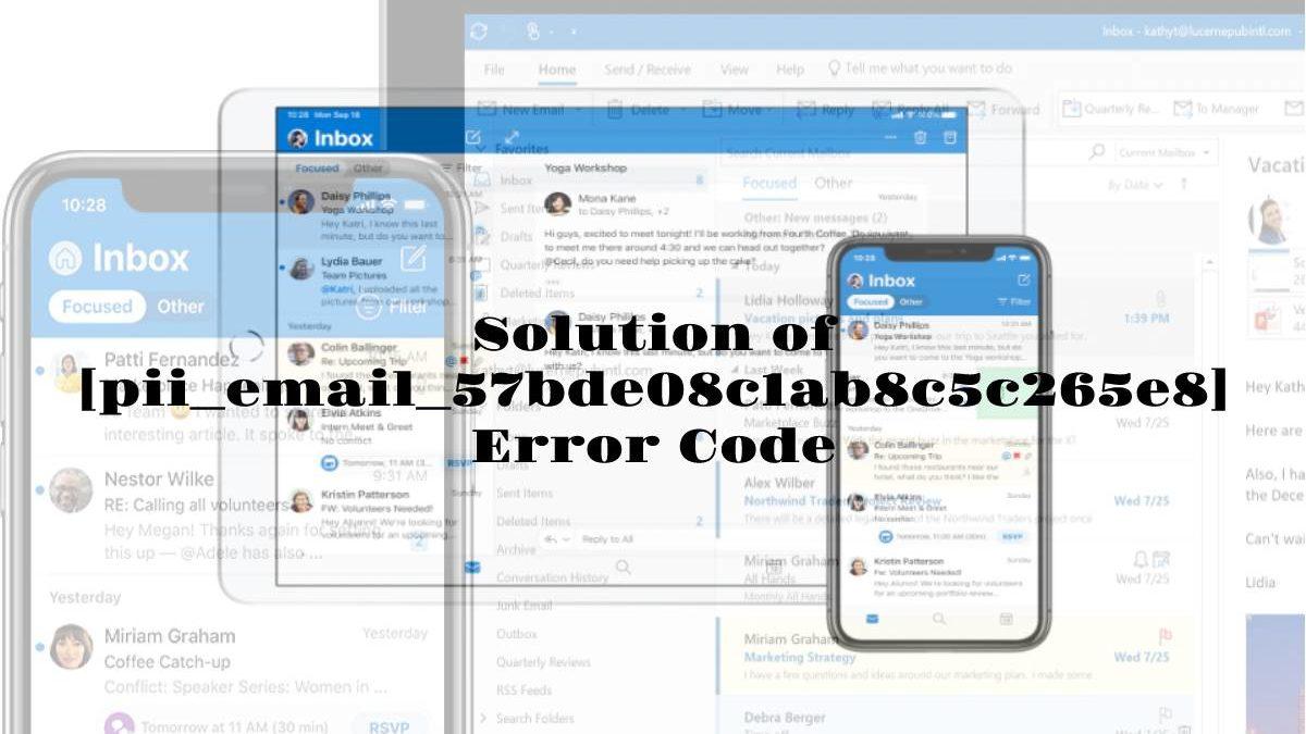 How to Solve [pii_email_57bde08c1ab8c5c265e8] Error