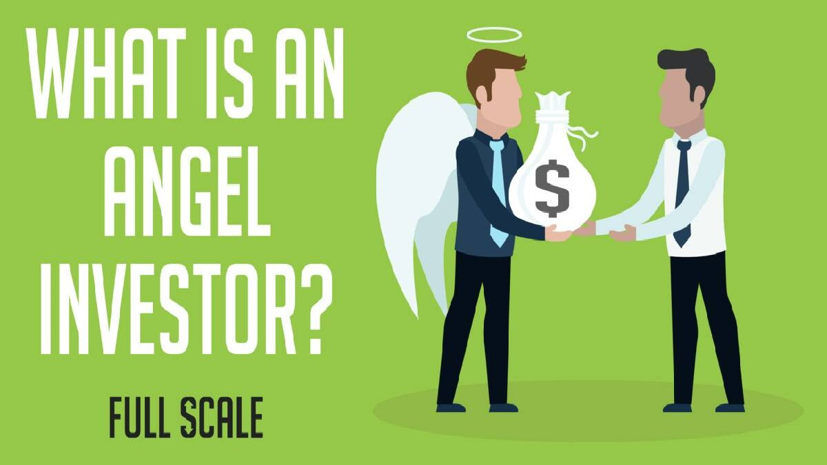 What is an angel investors? – Origin, Features and More