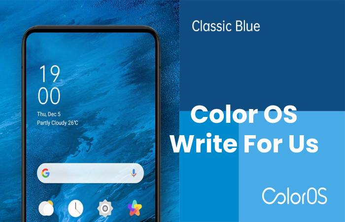 Color OS Write For Us