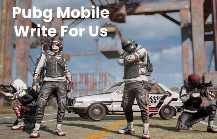 Pubg Mobile Write For Us