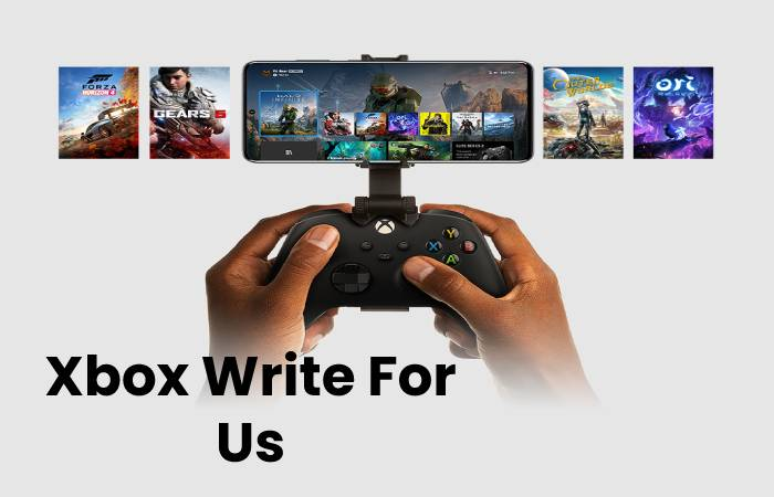 Xbox Write For Us
