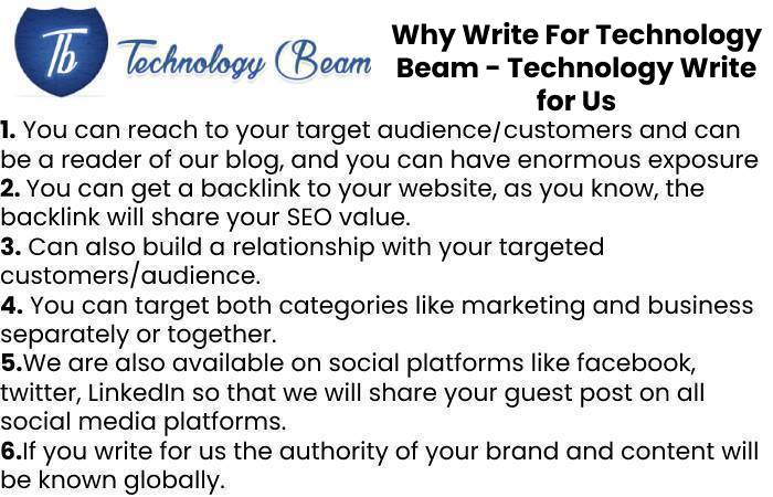 Why Write For Technology Beam - Technology Write for Us