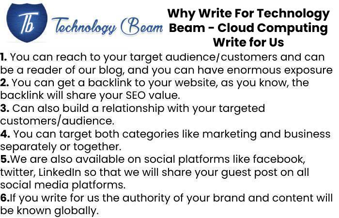 Why Write For Technology Beam - Cloud Computing Write for Us