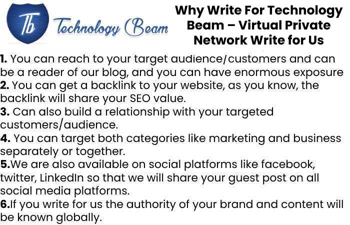 Why Write For Technology Beam – Virtual Private Network Write for Us