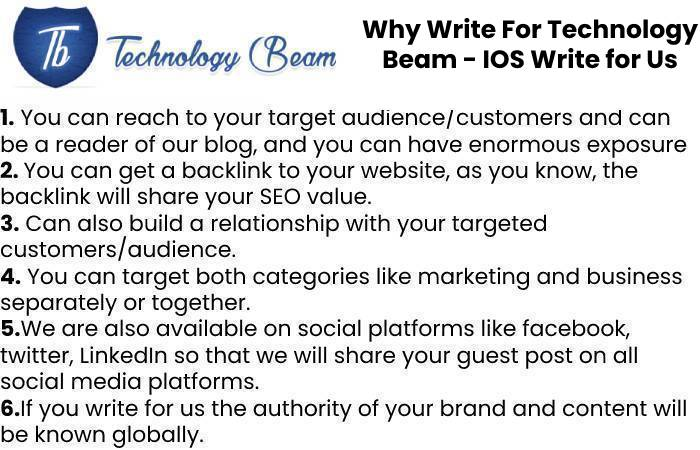 Why Write For Technology Beam - IOS Write for Us