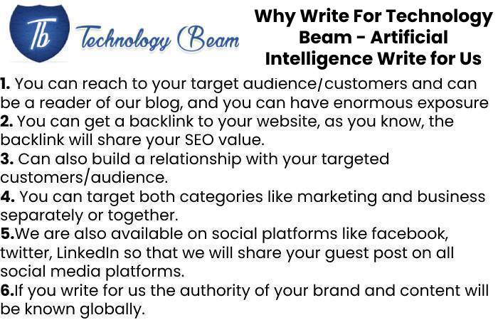 Why Write For Technology Beam - Artificial Intelligence Write for Us