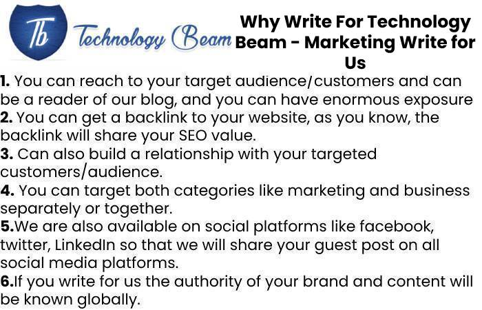 Why Write For Technology Beam - Marketing Write for Us