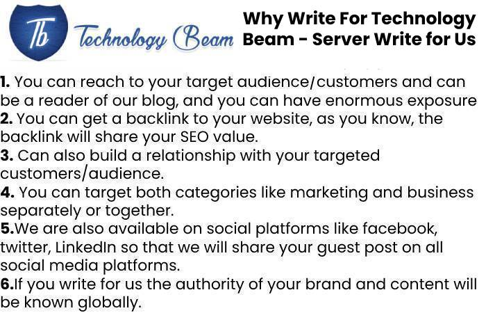 Why Write For Technology Beam - Server Write for Us
