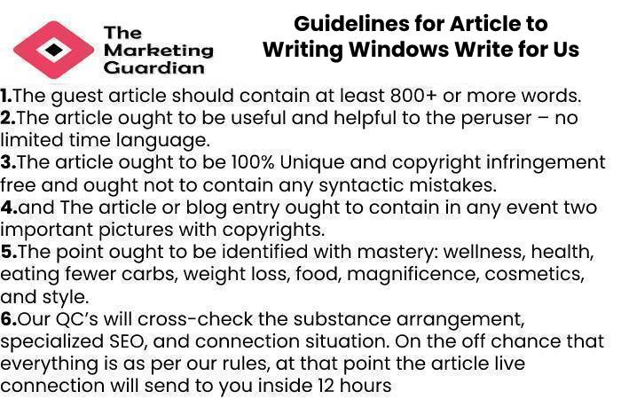 Guidelines for Article to WritingWindows Write for Us