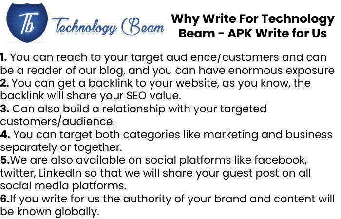 Why Write For Technology Beam - APK Write for Us
