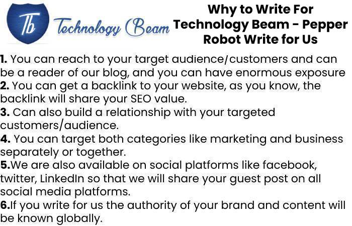 Why to Write For Technology Beam - Pepper Robot Write for Us