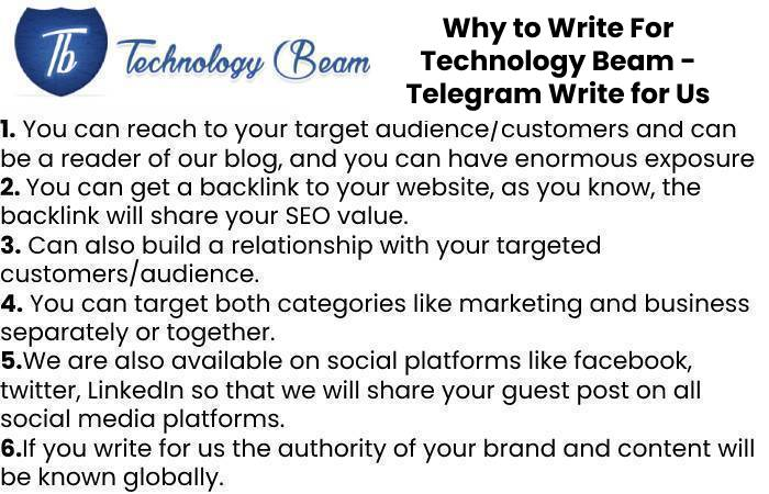 Why to Write For Technology Beam - Telegram Write for Us