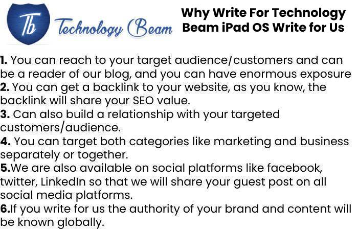 Why Write For Technology Beam iPad OS Write for Us