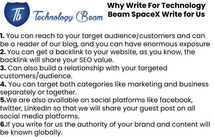 Why Write For Technology Beam SpaceX Write for Us