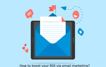 How to boost your ROI via email marketing?